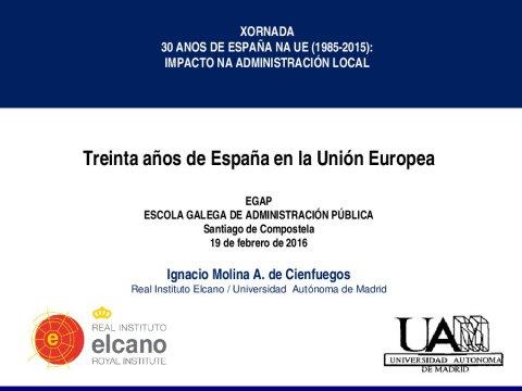 30 años de España en la UE - Xornada 30 anos de España na UE (1985-2015): impacto na Administración local